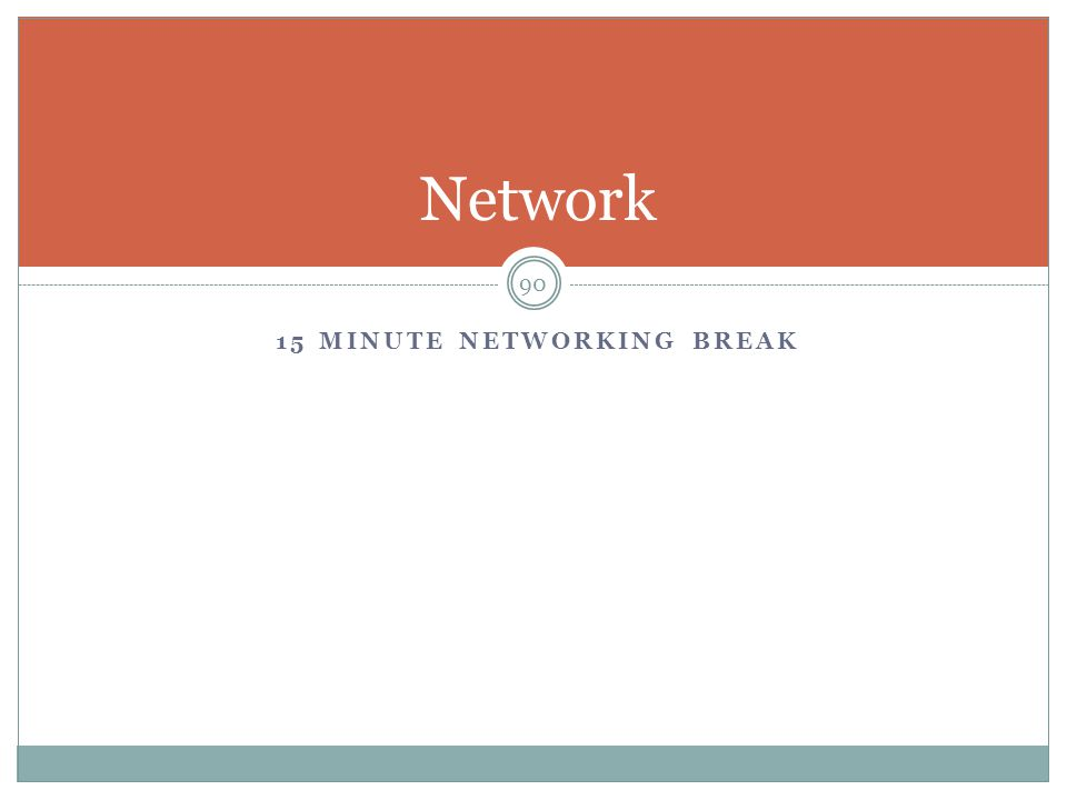 15 minute networking break