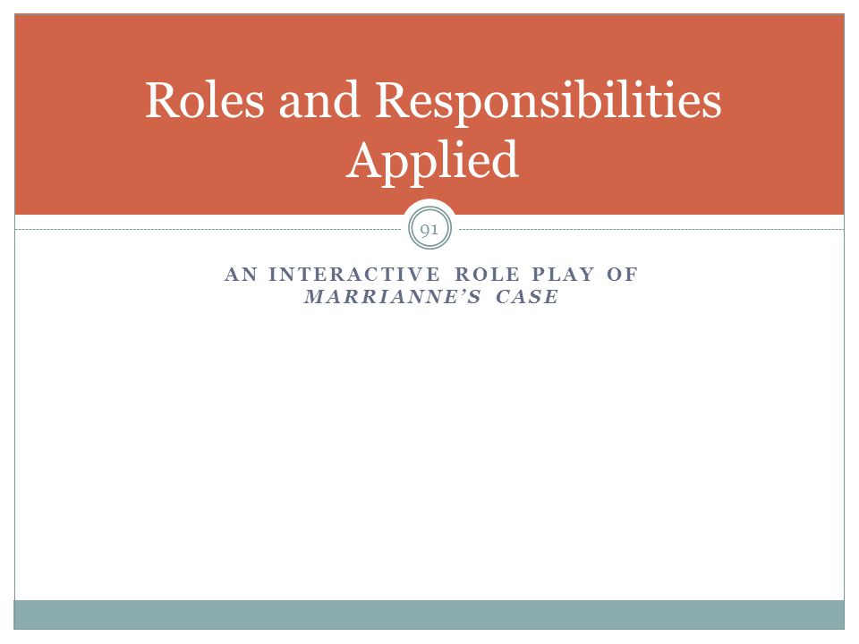 Roles and Responsibilities Applied