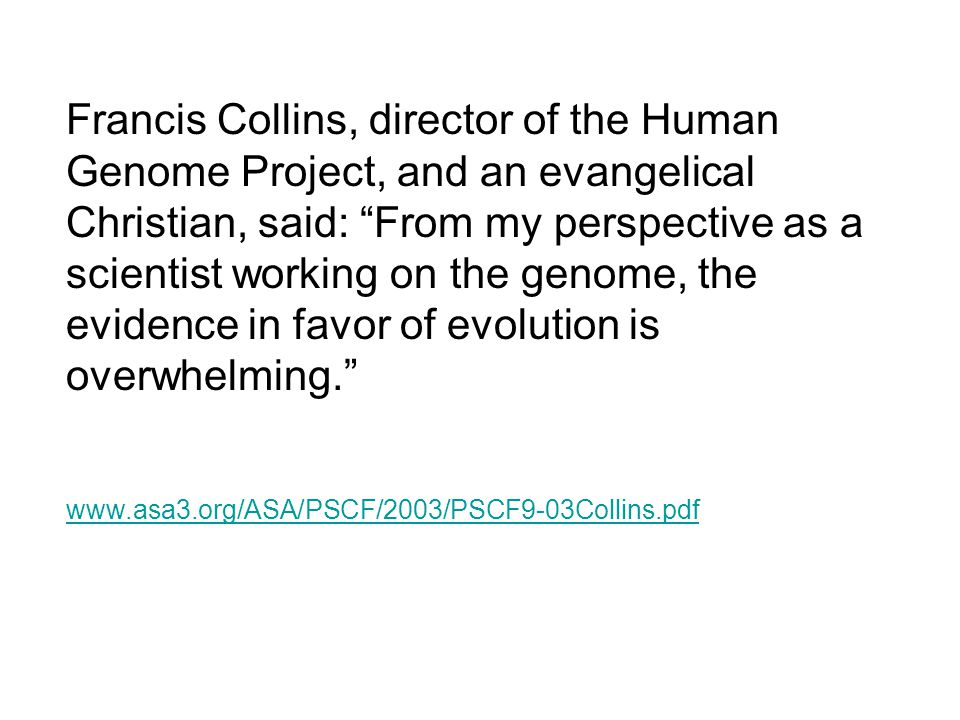 Creationism evolution and intelligent design ppt download francis collins director of the human genome project and an evangelical christian said fandeluxe Images