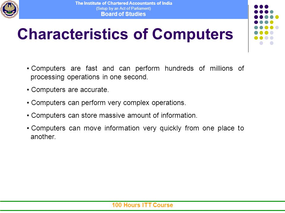 characteristics of computers The central objective of a computer application early in the analysis for a  successful design and conversion elements of a system: 1 outputs and inputs:  a major.