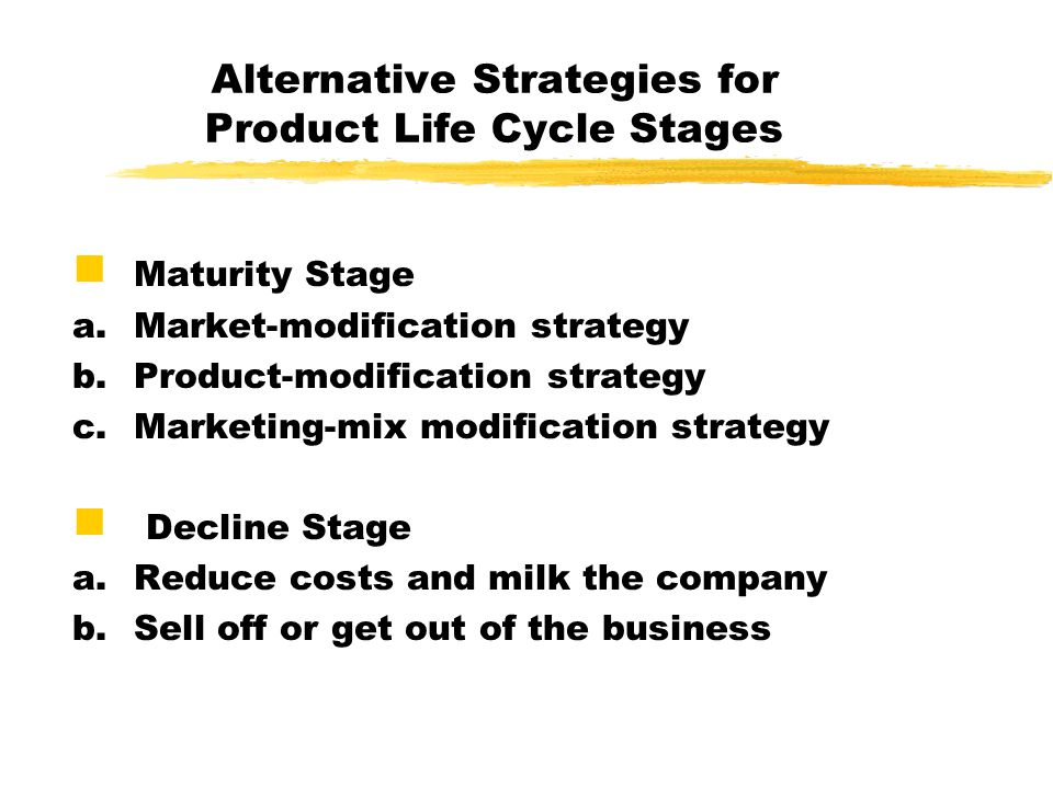 marketing strategy for decline stage The main characteristics of the maturity stage which help to define the appropriate marketing strategies are sales of most product forms and brands eventually decline decline may be due to technical advances which lead to better substitutes change in customer taste with time increase in competition lower sales volume leads to over capacity.