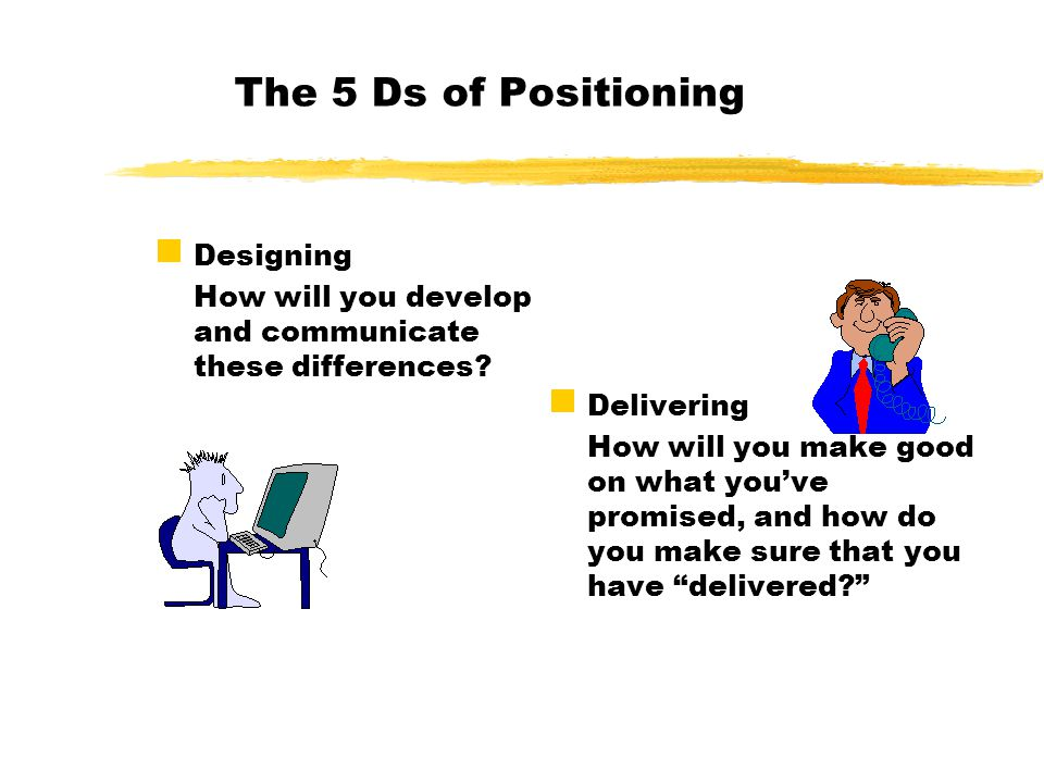 developing and delivering a positioning strategy Develop the right messaging for your audience is difficult a powerful positioning  strategy will make your business really stand out from the competition  this is  the most relevant, differentiating benefit you deliver, and what will set your.