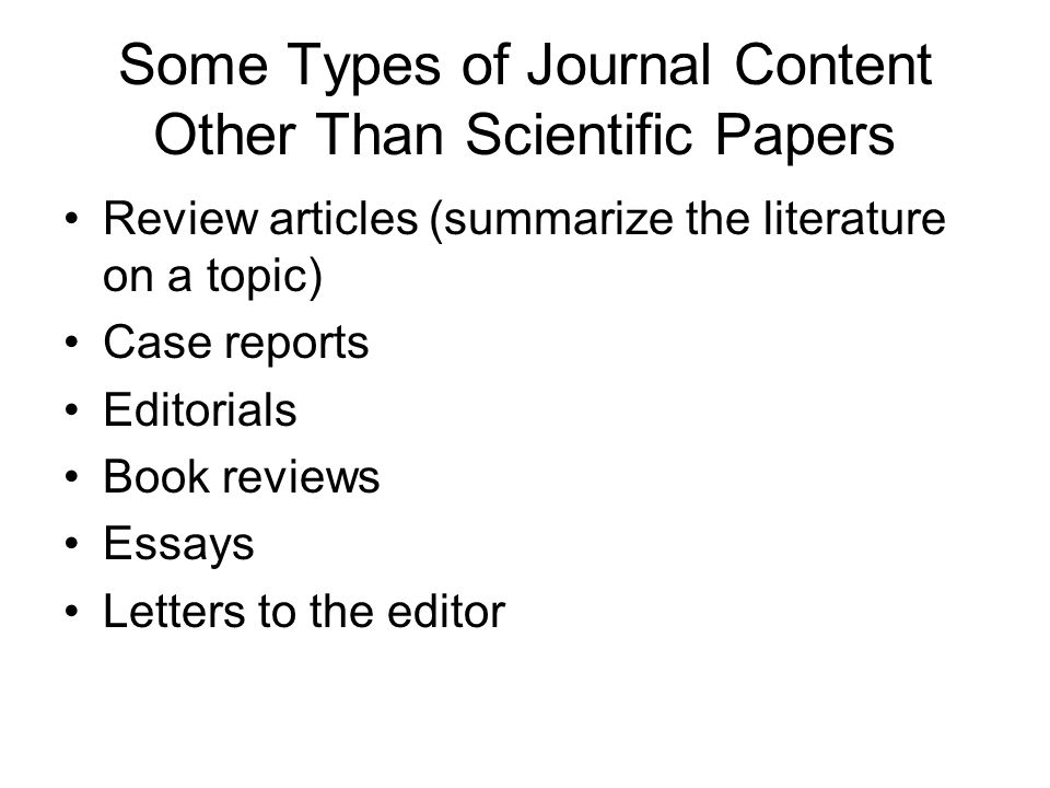 writing a scientific paper basics of content and organization some types of journal content other than scientific papers