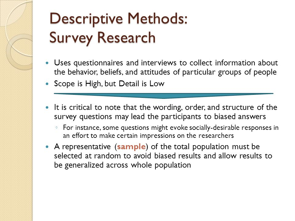 descriptive research approach What are the main types of quantitative approaches to research descriptive research seeks to what is the basic methodology for a quantitative research.