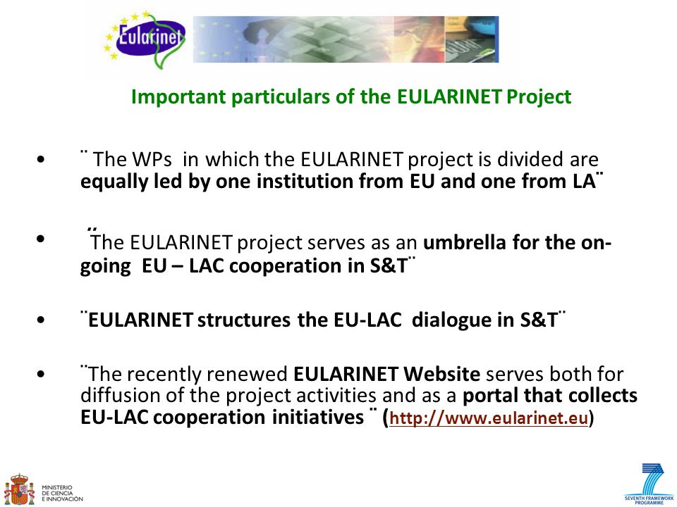 Important particulars of the EULARINET Project