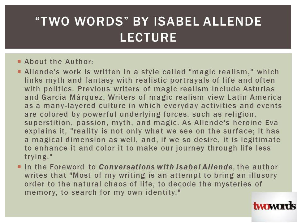 Two Words Isabel Allende Essay Sample January 2019 2818 Words