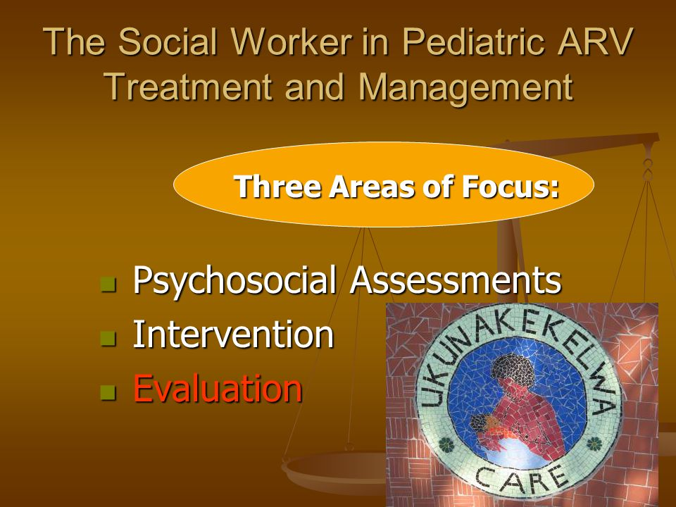 The Social Worker in Pediatric ARV Treatment and Management