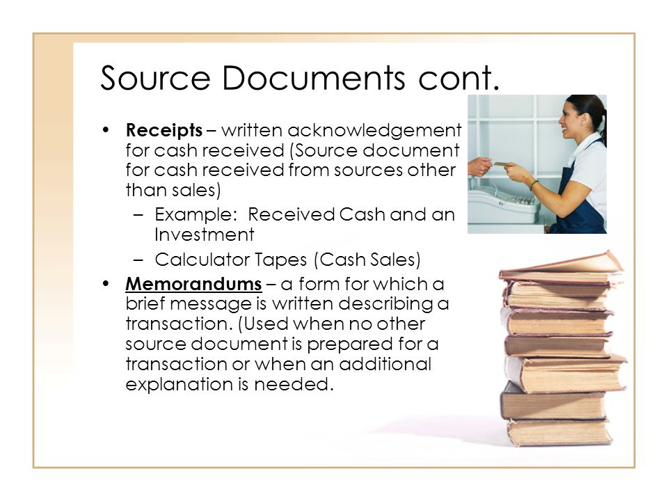 Journals Source Documents Recording Entries in a Journal ppt – Acknowledgement of Cash Received