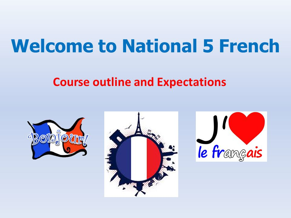 Welcome to National 5 French