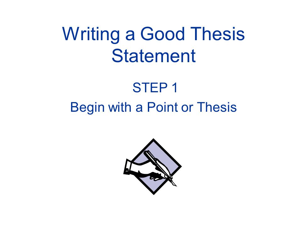 good thesis beginning The thesis statement is the most important sentence of your entire essay watch this video for tips on how to write a thesis statement.