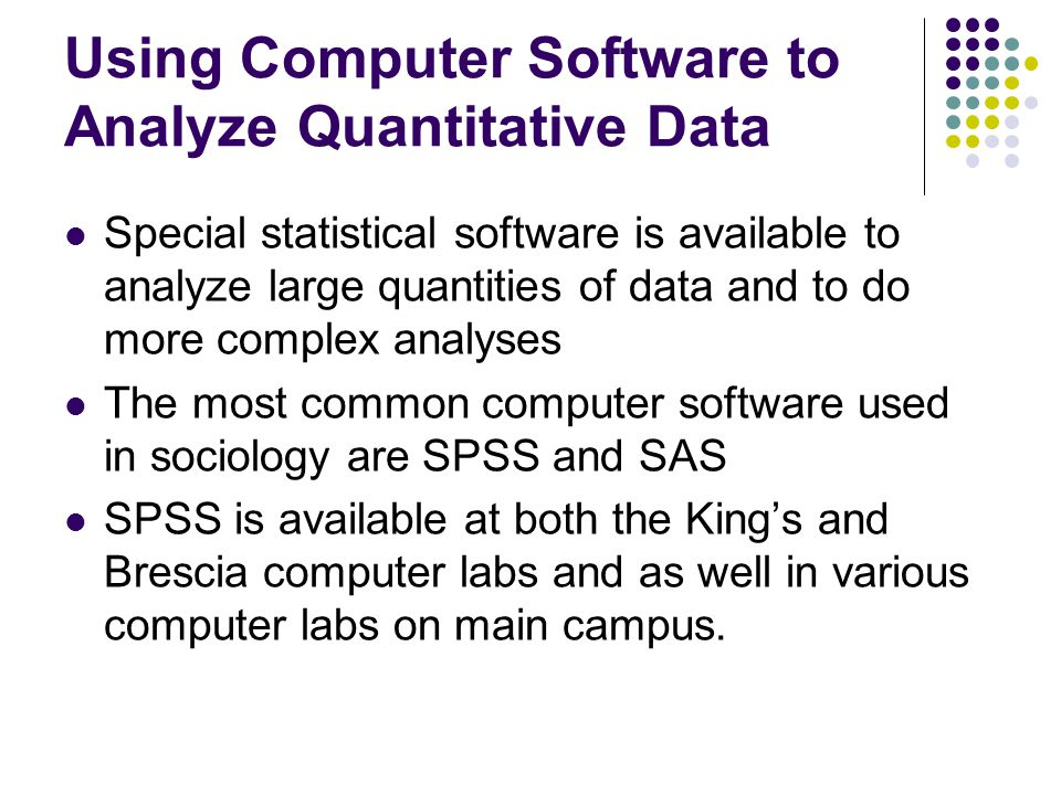 Using Computer Software to Analyze Quantitative Data