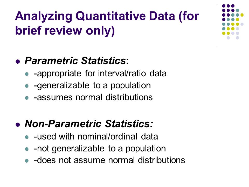 Analyzing Quantitative Data (for brief review only)