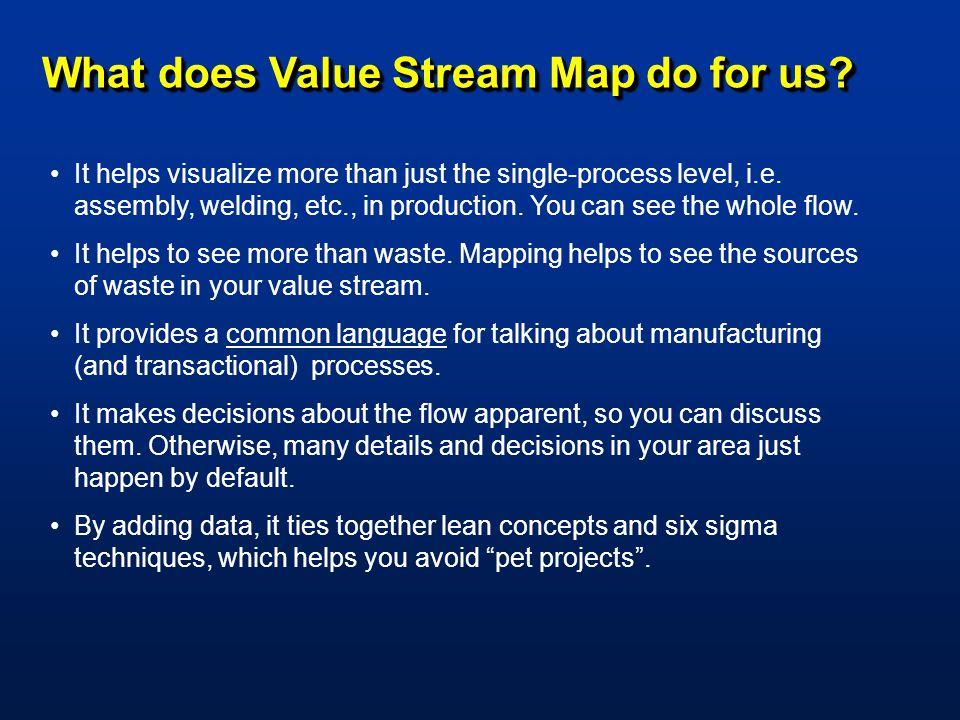 What Does Value Stream Map Do For Us
