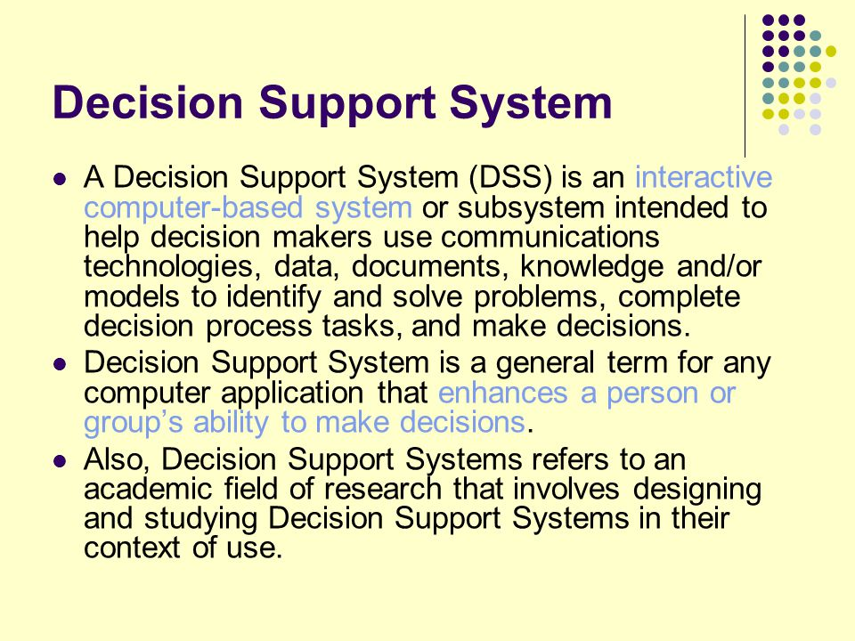 study guide decision support systems A list of decision support systems guide for building decision support systems systems and nsf sponsored study of the future of decision systems) t.