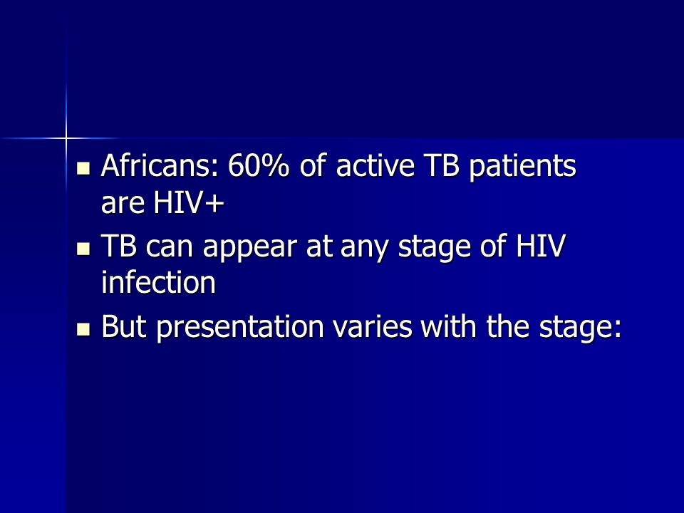 Africans: 60% of active TB patients are HIV+