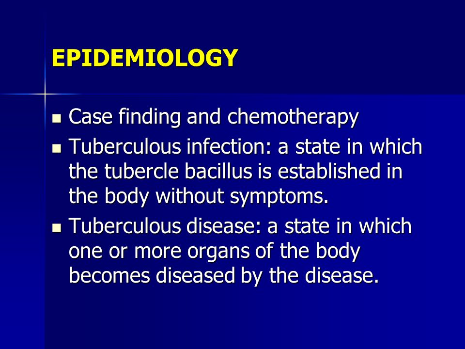 EPIDEMIOLOGY Case finding and chemotherapy