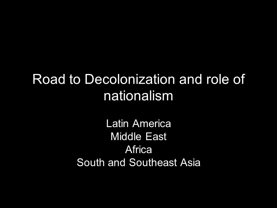 ccot nationalism and decolonization in south The history of decolonization movement in africa discuss the decolonization movement in the african continent since the end of world war by: daniel jarzyński student number: 34698 course: western civilizations ii course coordinator: dr krzysztof łazarski date of submission: 4th december, 2012 0 introduction the topic of the essay is about the decolonization of africa.