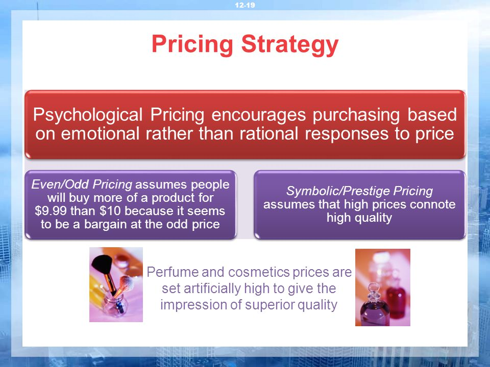 psychological pricing nine ending price and Read about the most popular pricing tricks and how retailers manipulate price pricing psychology: 7 sneaky retail tricks prices ending in 9.