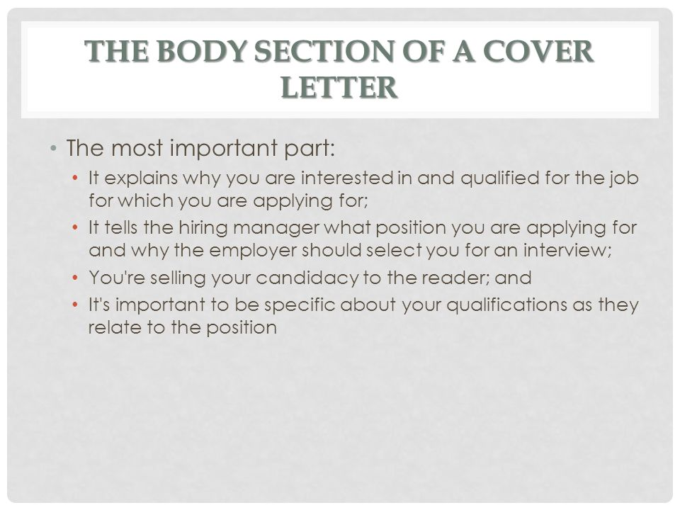 The Body Section of a Cover Letter