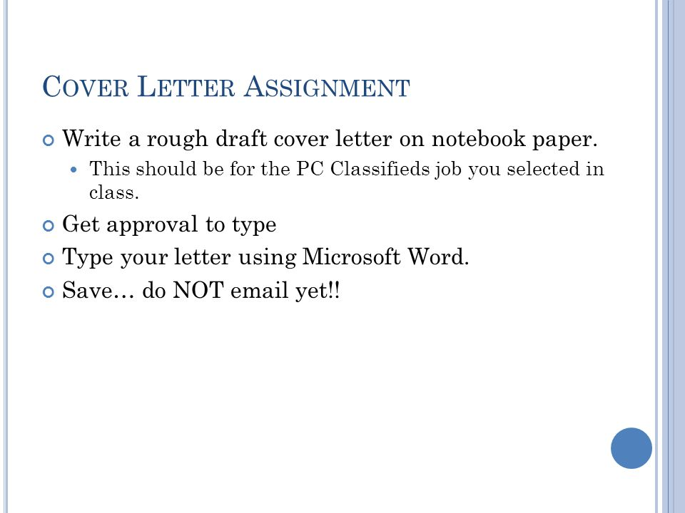 letter assignment essay Question assignment 5: professional cover letter due week 10 and worth 180 points completing this assignment will help you name and identify the skills and abilities that will move your career forward.