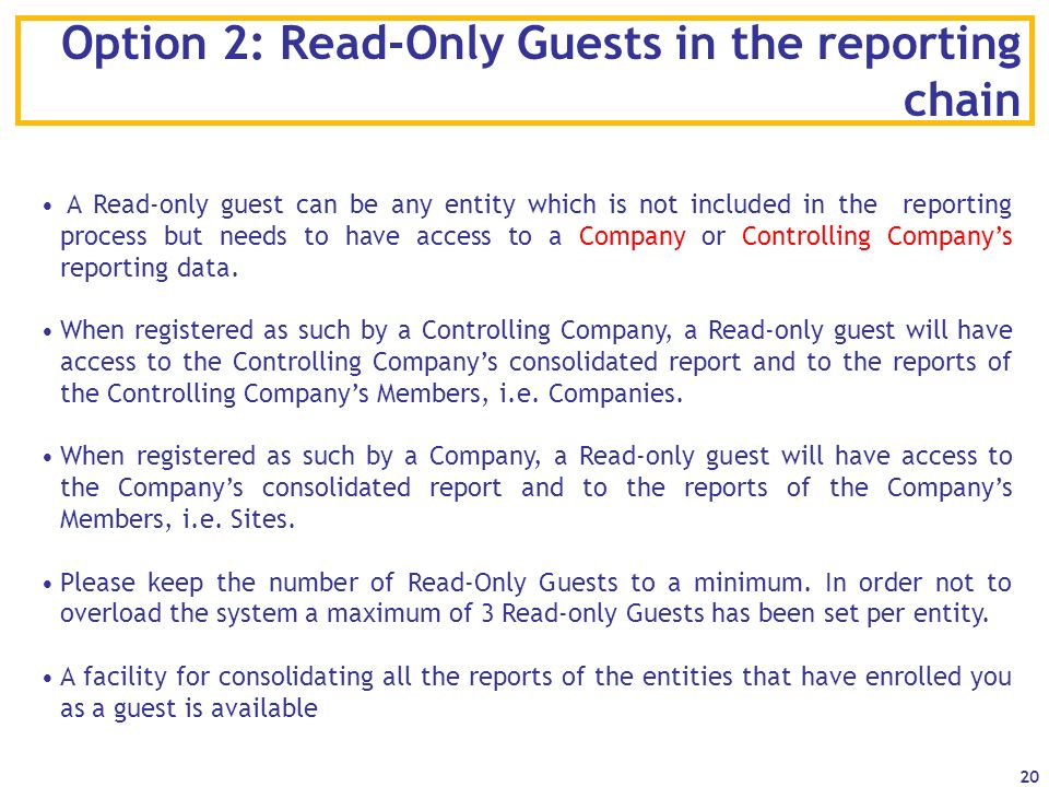 Option 2: Read-Only Guests in the reporting chain