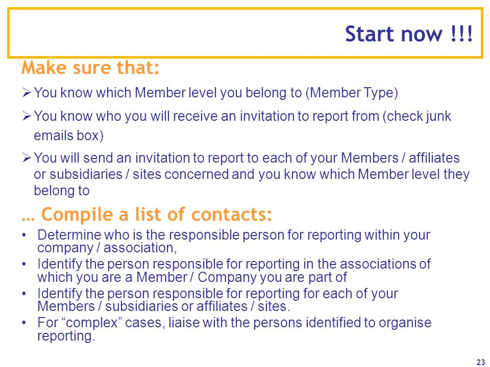 Start now !!! Make sure that: … Compile a list of contacts: