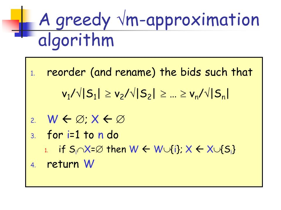 A greedy m-approximation algorithm