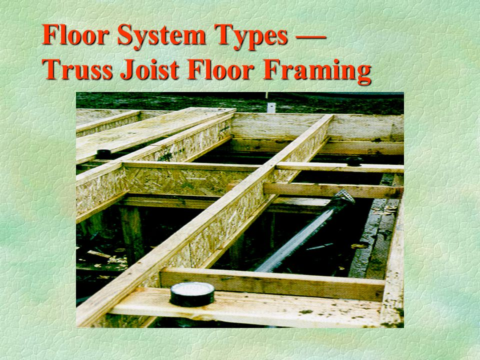 Floor System Types — Truss Joist Floor Framing