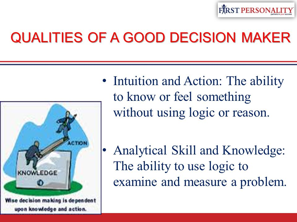 Decision Making Taking Action With Reason