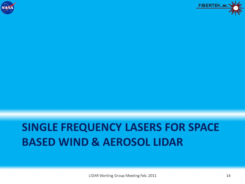 Updates On Single Frequency 2 181 M Laser Sources Ppt Video
