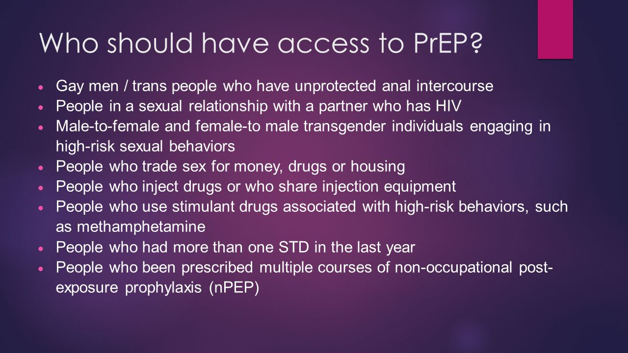 Who should have access to PrEP