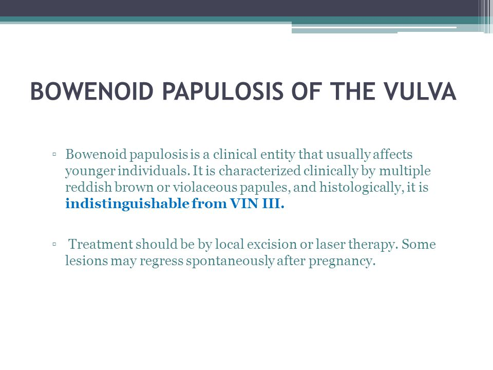 BOWENOID PAPULOSIS OF THE VULVA