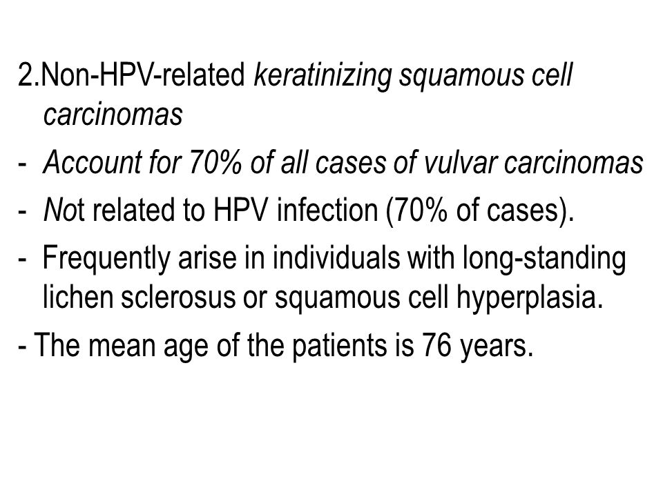 2.Non-HPV-related keratinizing squamous cell carcinomas