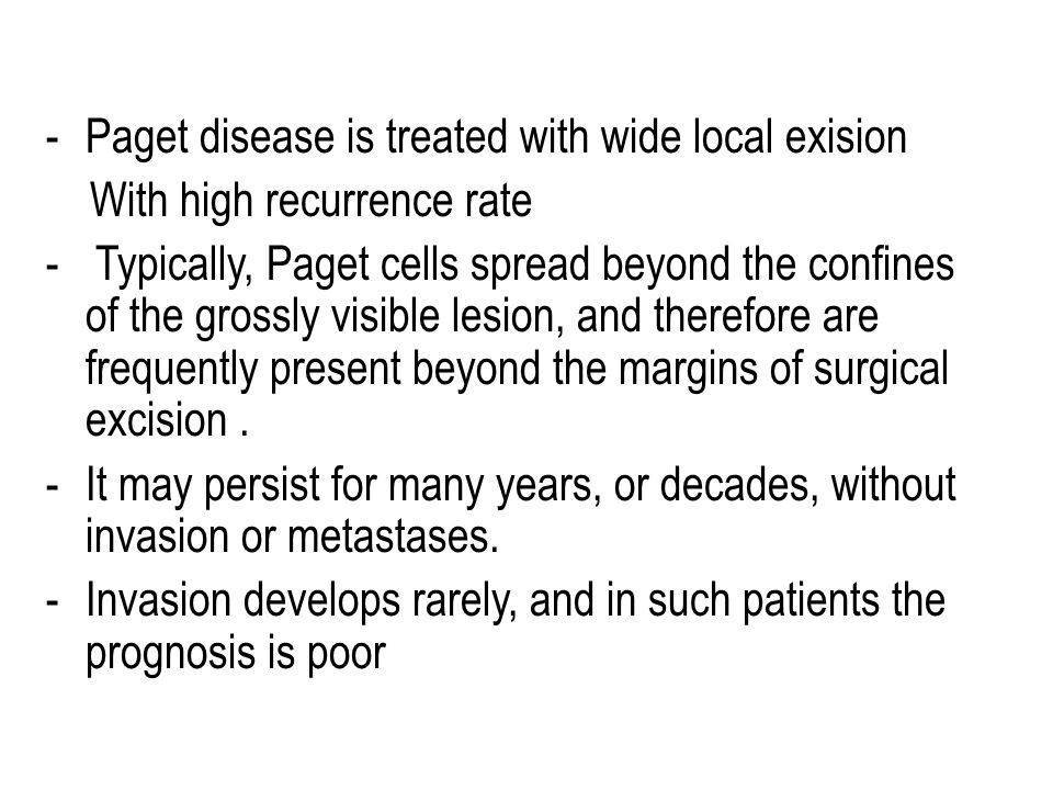 Paget disease is treated with wide local exision