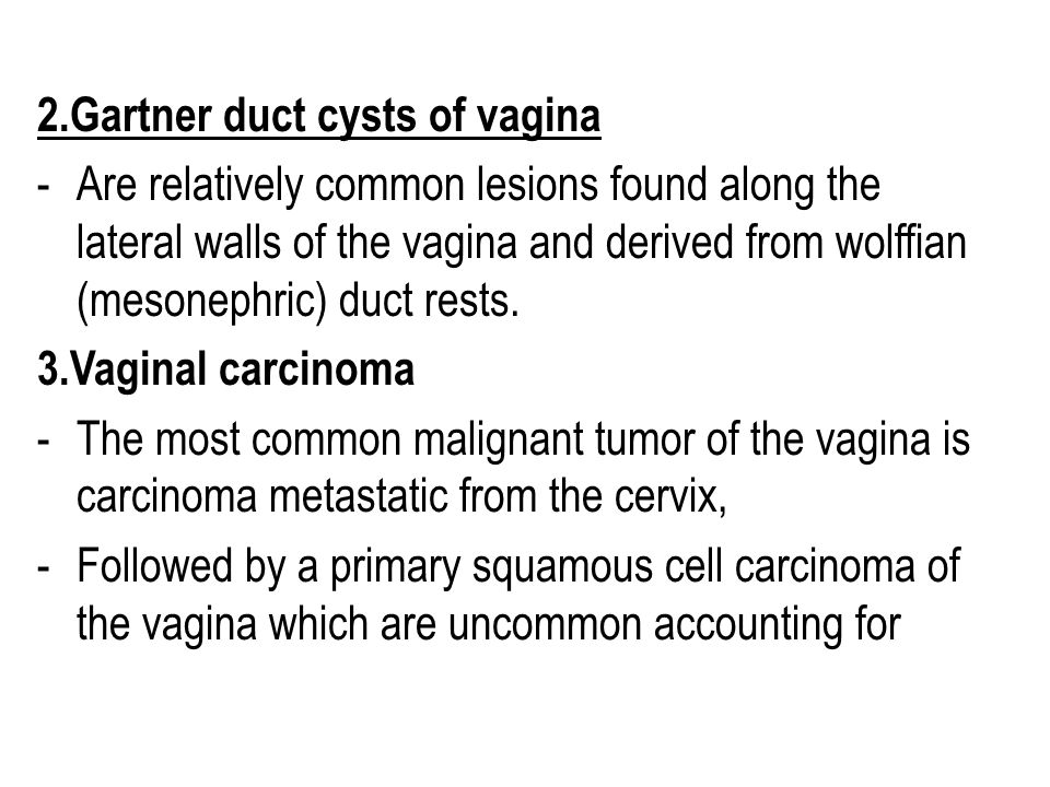 2.Gartner duct cysts of vagina