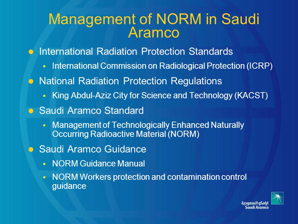 Management of NORM in Saudi Aramco