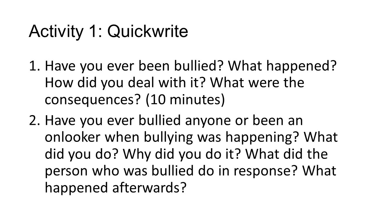 have you ever bullied or been Think about it have you ever bullied someone if you have why was the reason.