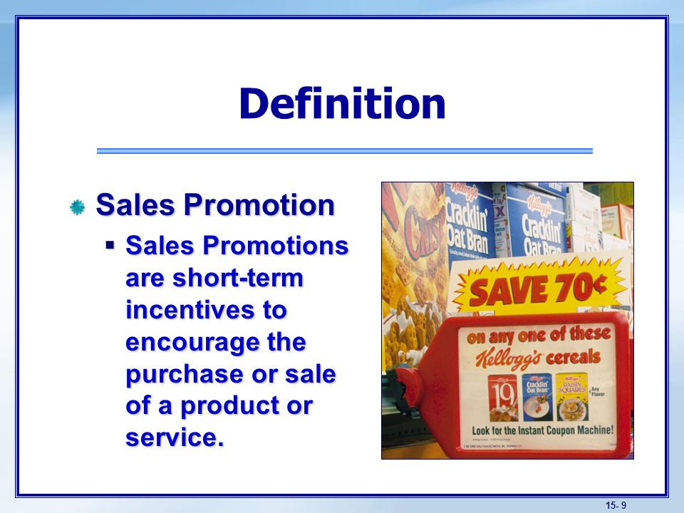 consumer promotions defined Those that fall under the defined criteria must be  say hypothetically both trade and consumer promotions grow by 5 percent the following year.