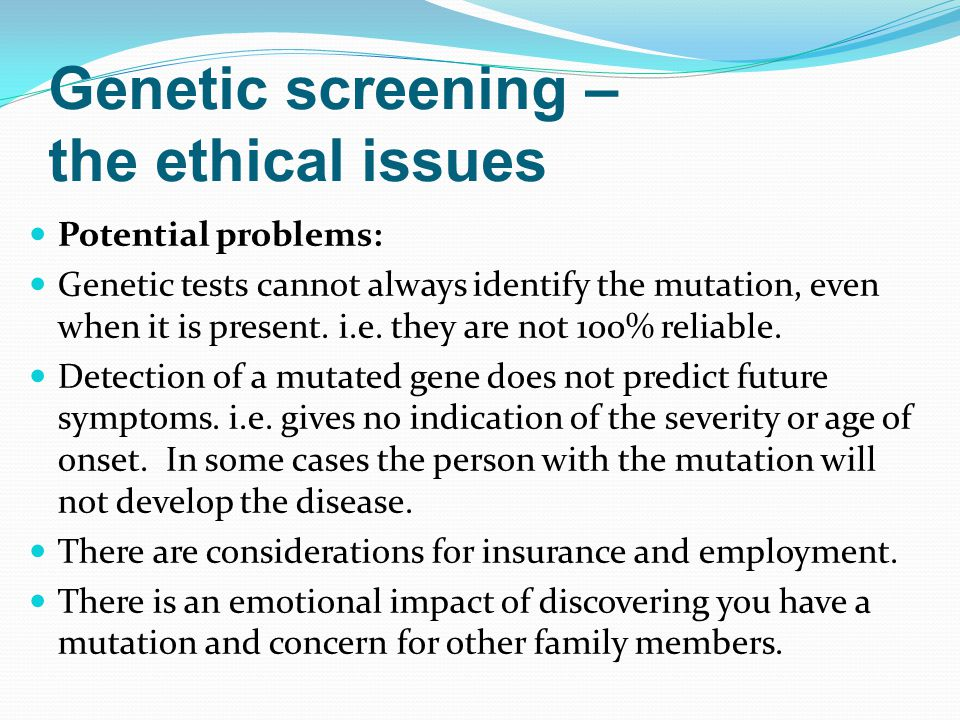ethics of genetic screening study of Also some groups may have objections to genetic study as a  and ethics case study h  in britain for genetic screening by travelling to america and.