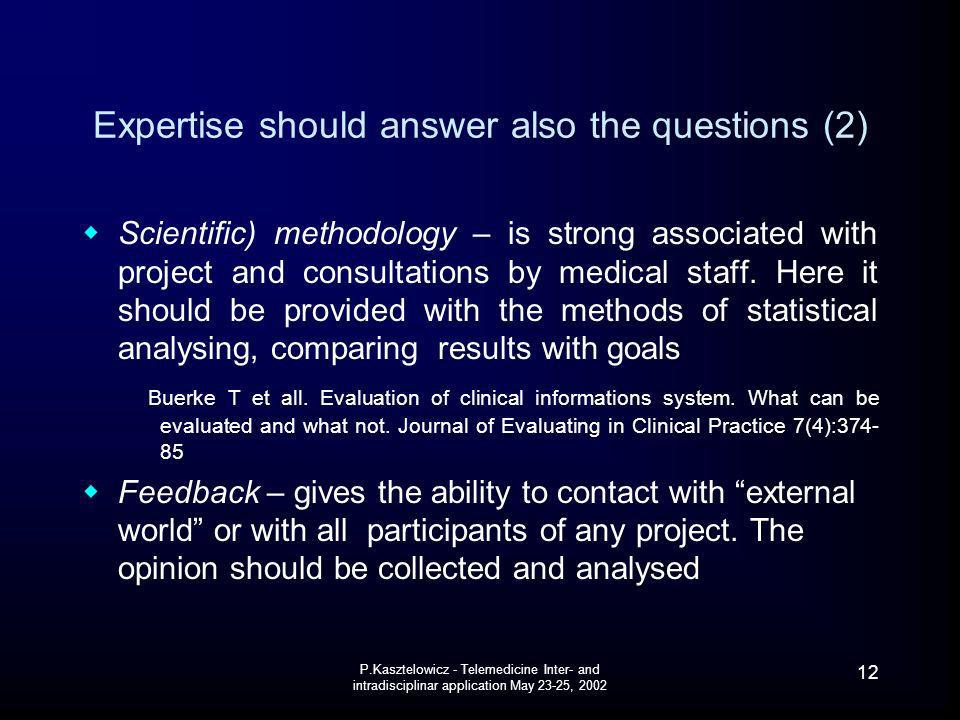 Expertise should answer also the questions (2)