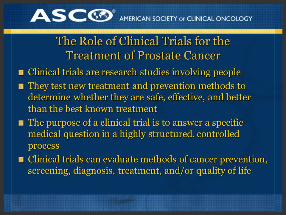 The Role of Clinical Trials for the Treatment of Prostate Cancer