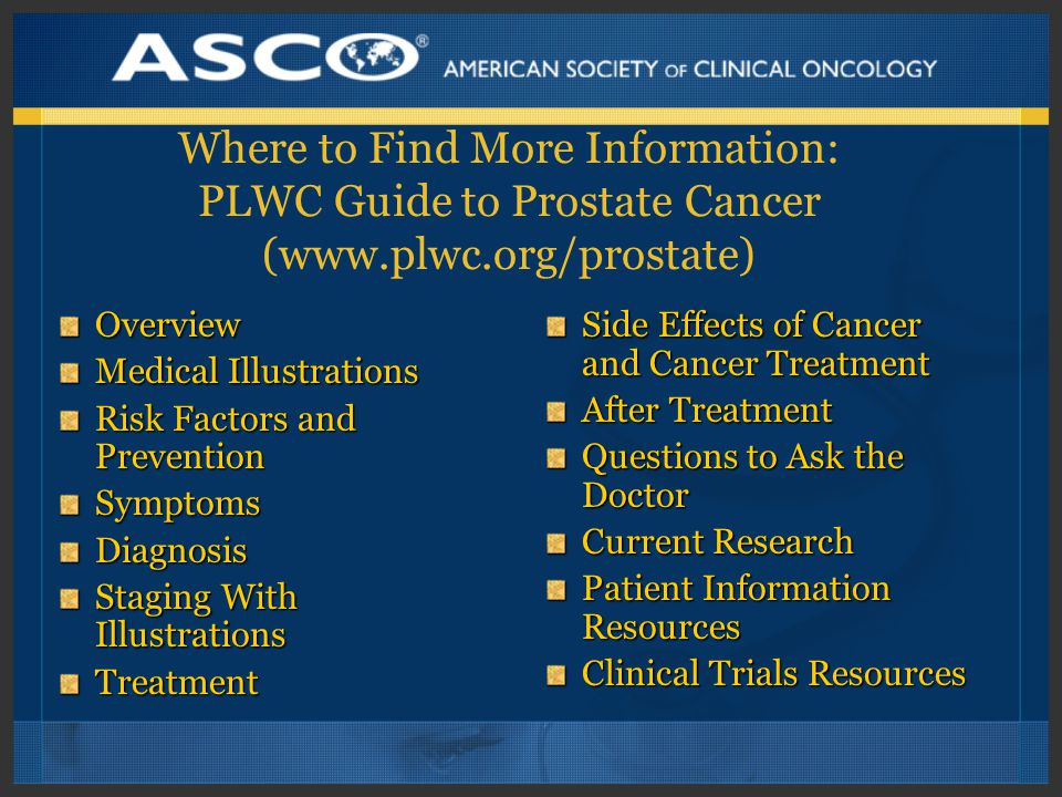 Where to Find More Information: PLWC Guide to Prostate Cancer (www