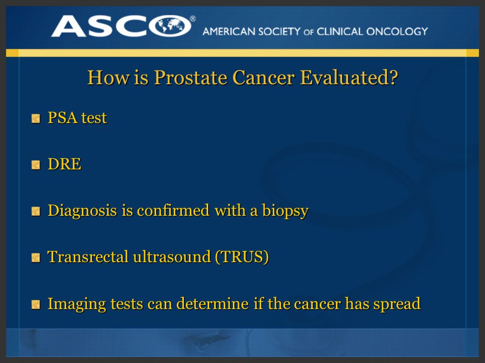 How is Prostate Cancer Evaluated