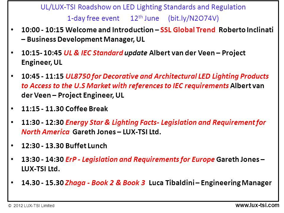[Image: UL%2FLUX-TSI+Roadshow+on+LED+Lighting+St...lation.jpg]