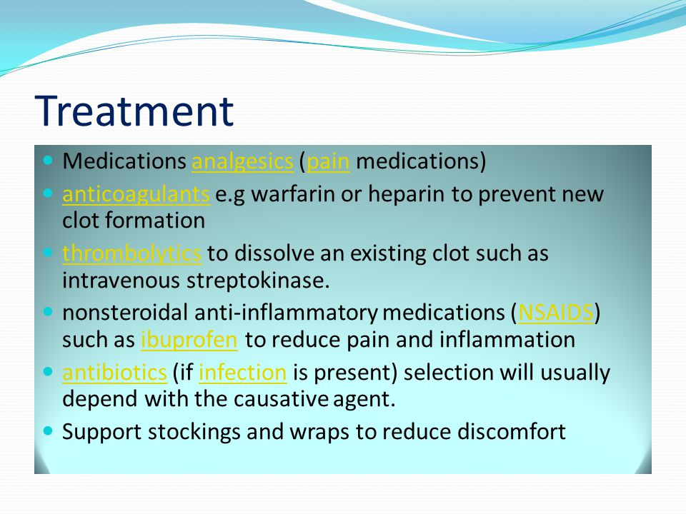 Treatment Medications analgesics (pain medications)