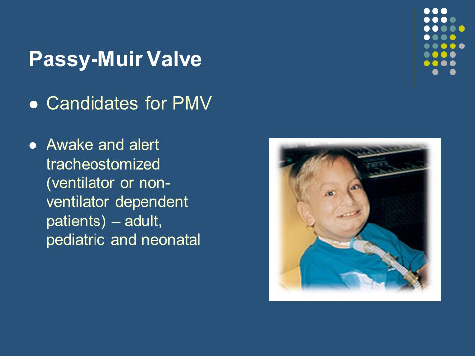 Passy-Muir Valve Candidates for PMV