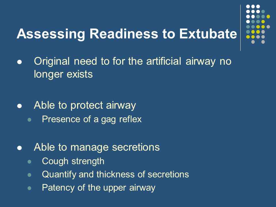Assessing Readiness to Extubate