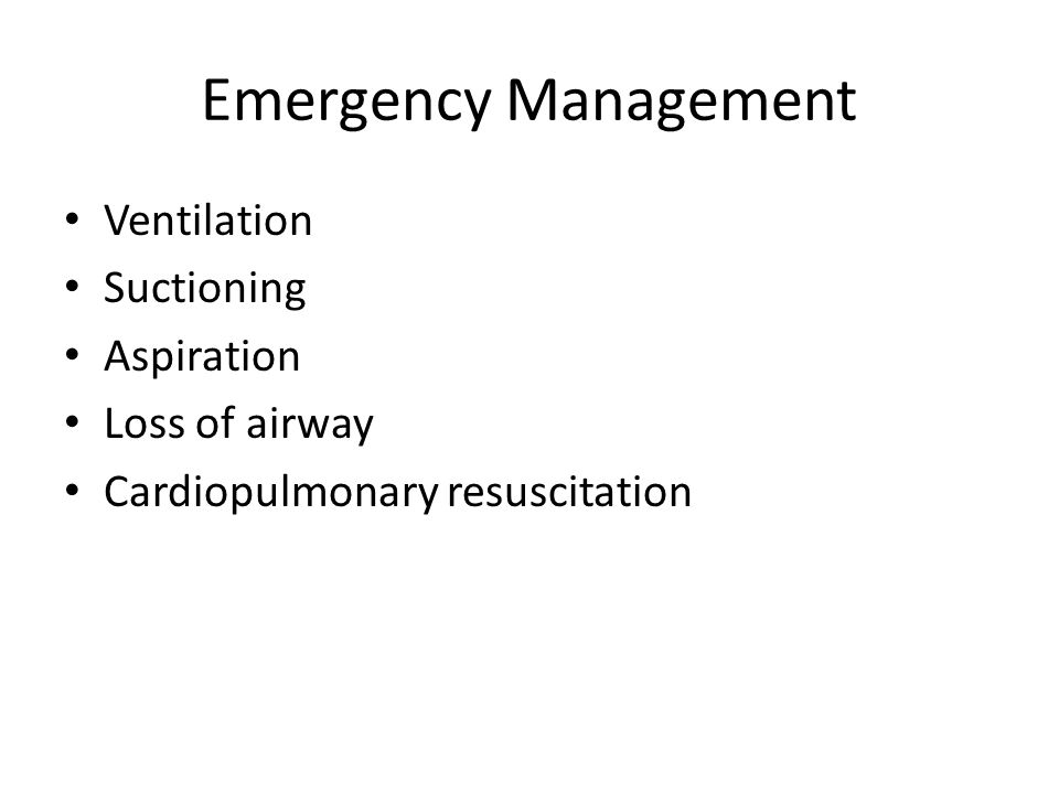 Emergency Management Ventilation Suctioning Aspiration Loss of airway