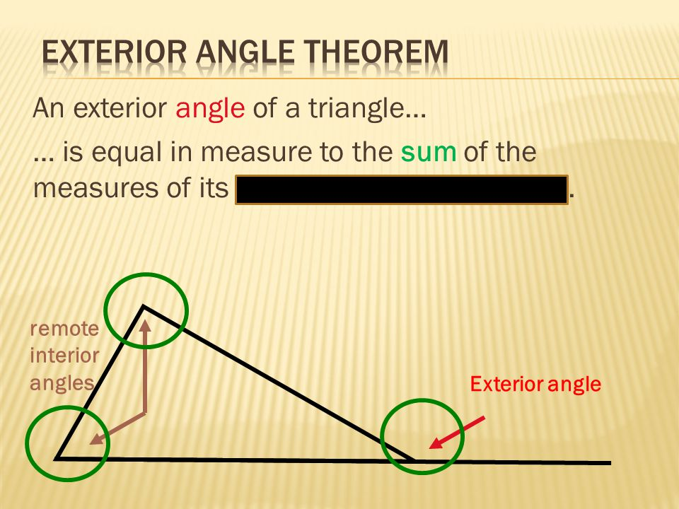 Lesson 4 3 triangle inequalities exterior angles ppt - Sum of the exterior angles of a triangle ...