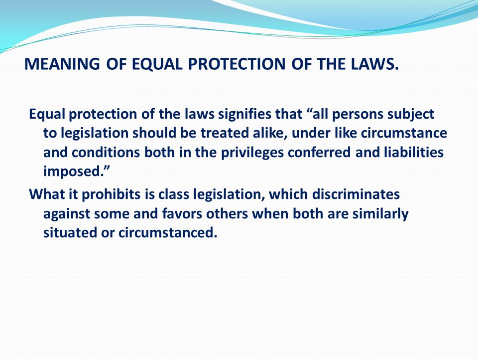 equal protection under law essay Question #1 in late 2001 the trustees of the louisiana state university  class  sues, alleging that the new admissions policy violates the equal protection clause.